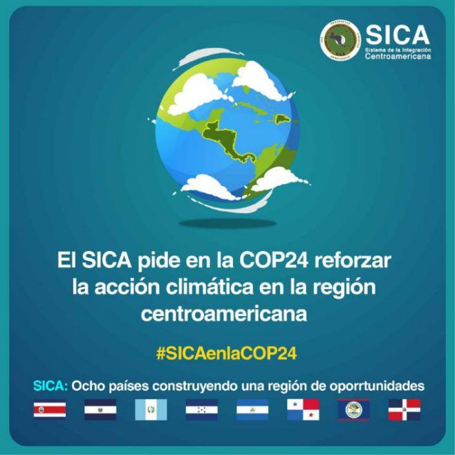 SICA pide en la COP24 reforzar la acción climática en Centroamérica