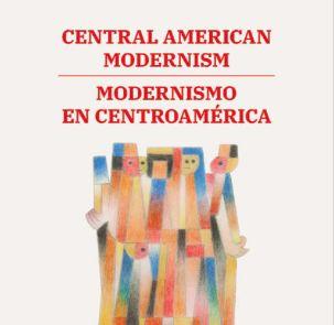 Modernismo en Centroamérica un libro que reivindica el arte de la región SICA.