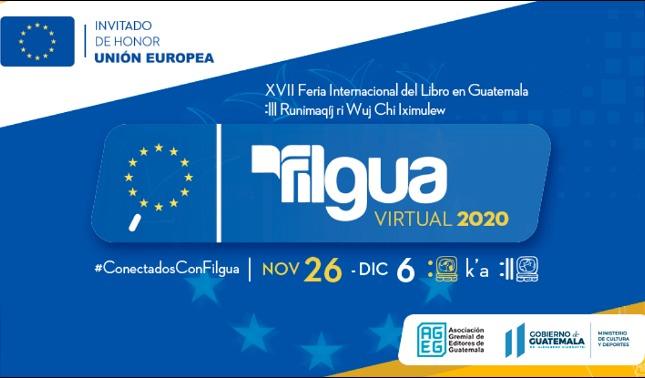 rceni - Filgua virtual 2020 -inicio- en- Guatemala -invitado -de- honor -la- union- europea-